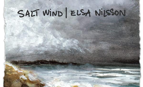 ELSA NILSSON – SALT WIND