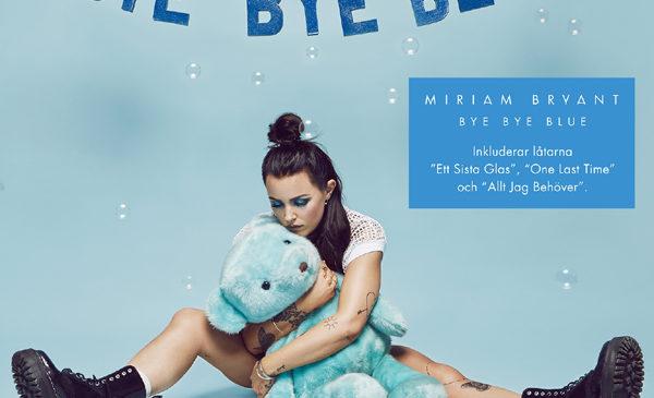 MIRIAM BRYANT – BYE BYE BLUE