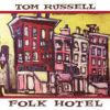 TOM RUSSELL – FOLK HOTEL