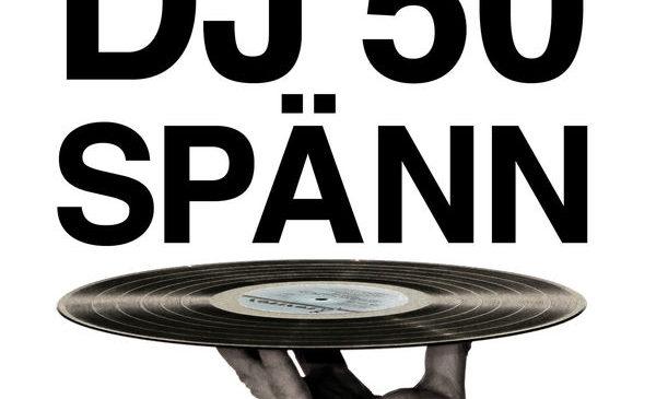 DJ 50 SPÄNN – NYTT LIV ÅT RATAD MUSIK