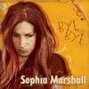 SOPHIA MARSHALL – BYE BYE