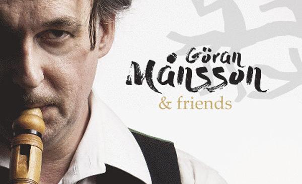 GÖRAN MÅNSSON & FRIENDS – OL' JANSA
