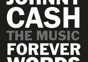 DIVERSE ARTISTER – JOHNNY CASH: FOREVER WORDS