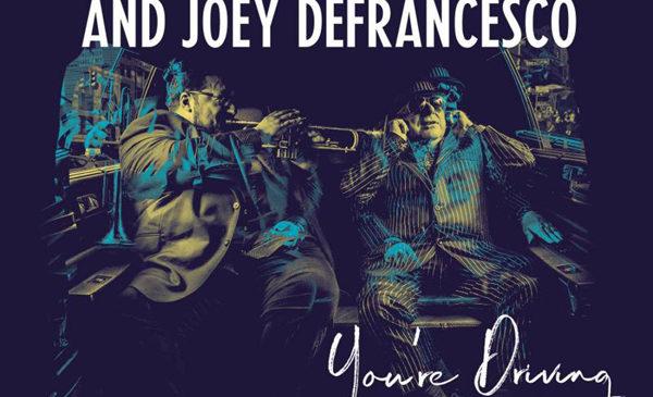 VAN MORRISON & JOEY DEFRANCESCO – YOU'RE DRIVING ME INSANE