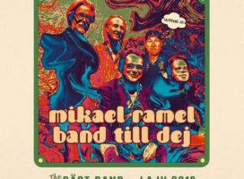 MIKAEL RAMEL BAND TILL DEJ – THE BÄST BAND LAJV 2019
