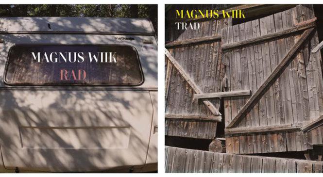 MAGNUS WIIK – RAD / TRAD